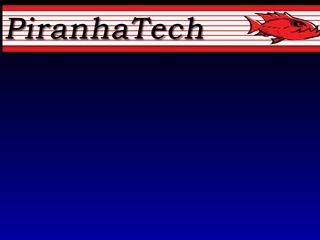 Piranha Technol